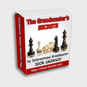The Grandmaster's Secrets: Beginner Chess Course by Igor Smirnov