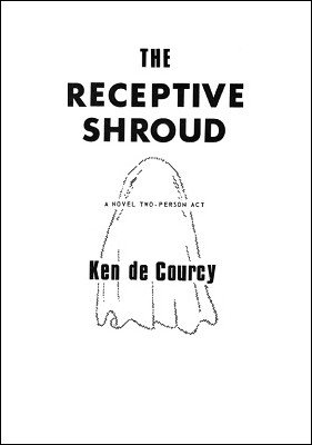 The Receptive Shroud by Ken de Courcy