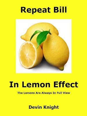 Repeat Bill in Lemon Effect (Version 1) by Devin Knight