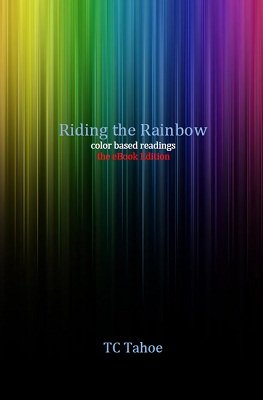 Riding the Rainbow by TC Tahoe