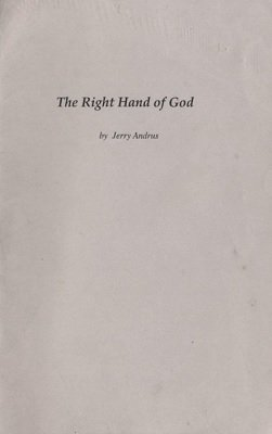 The Right Hand of God by Jerry Andrus