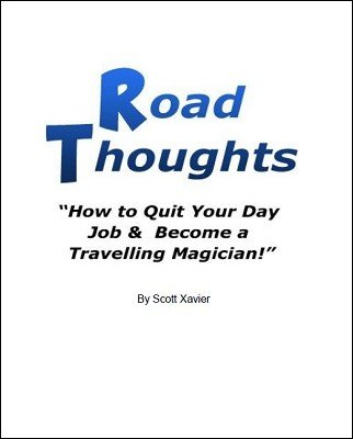 Road Thoughts by Scott Xavier