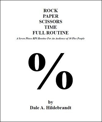 Rock Paper Scissors Time Full Routine by Dale A. Hildebrandt