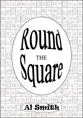 Round the Square by Al E. Smith