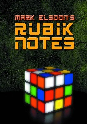 Rubik Notes by Mark Elsdon
