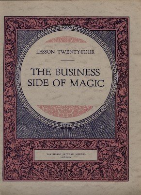 Rupert Howard Magic Course: Lesson 24: The Business Side of Magic by Rupert Howard