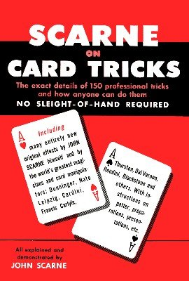 Scarne on Card Tricks by John Scarne