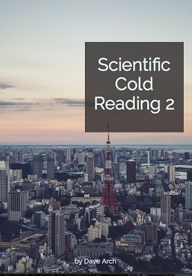 Scientific Cold Reading 2 by Dave Arch