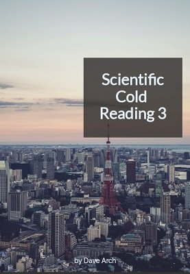 Scientific Cold Reading 3 by Dave Arch