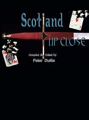 Scotland Up Close by Peter Duffie