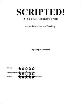 Scripted #13: The Dictionary Trick by Larry Brodahl