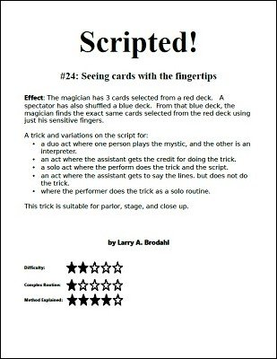 Scripted #24: Seeing cards with the Fingertips by Larry Brodahl