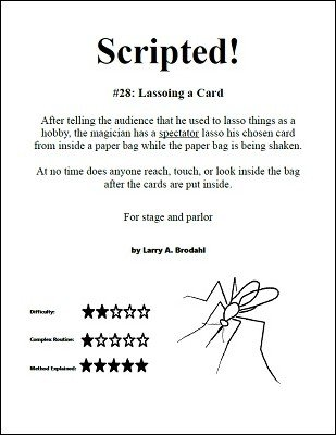 Scripted #28: Lassoing a Card by Larry Brodahl