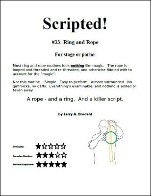 Scripted #33: Ring and Rope by Larry Brodahl