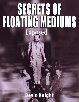 Secrets of Floating Mediums by Devin Knight