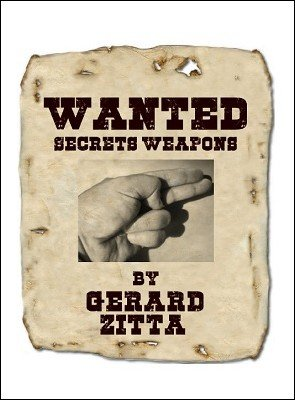 Secrets' Weapons by Gerard Zitta