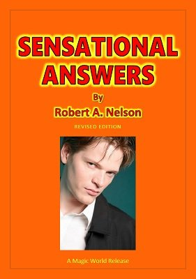 Sensational Answers by Robert A. Nelson