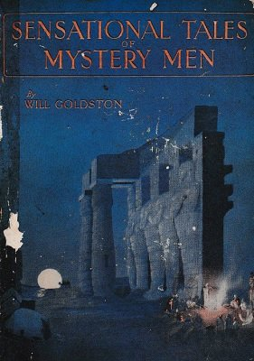 Sensational Tales of Mystery Men by Will Goldston