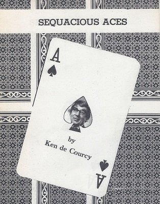 Sequacious Aces by Ken de Courcy