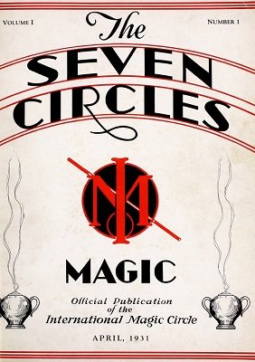 Seven Circles Volume 1 (April 1931 - September 1931) by Walter Gibson