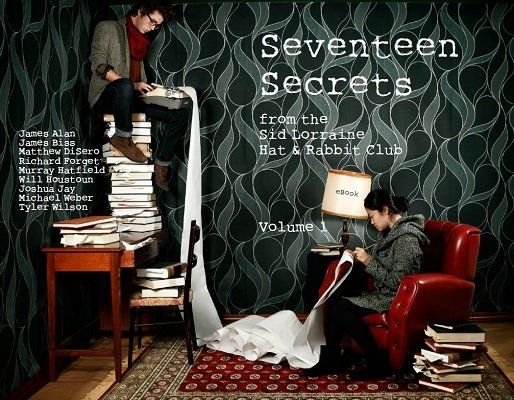 Seventeen Secrets Volume 1 by James Alan