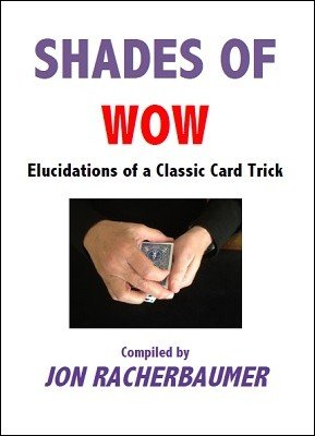 Shades of Wow by Jon Racherbaumer