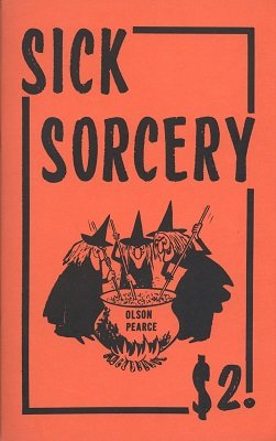 Sick Sorcery by Bob Olson & Bob Pearce