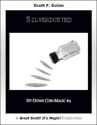 Silverdusted by Scott F. Guinn
