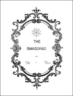 The Smagorad by Gary Inglese & Dennis Laub
