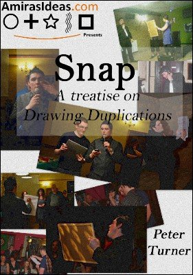 Snap: A Treatise on Drawing Duplications by Peter Turner