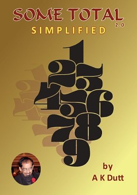 Some Total 2.0: Simplified by A. K. Dutt