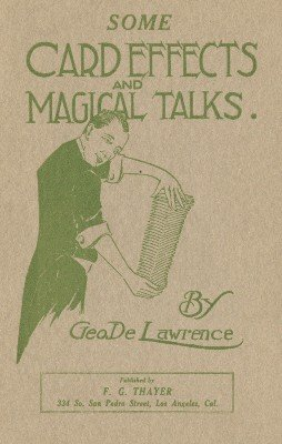 Some Card Effects and Magical Talks by Geo DeLawrence