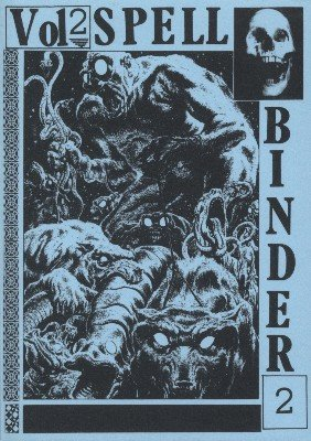 Spell-Binder Volume 2 by Stephen Tucker