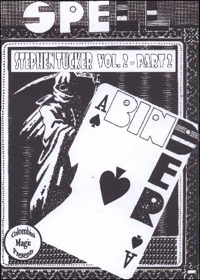 Spell-Binder Part 2: 10 effects from volume 2 by Aldo Colombini