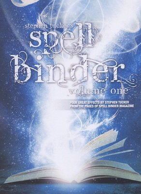 Spell Binder Volume 1 (for resale) by Stephen Tucker