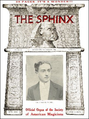 The Sphinx Volume 9 (Mar 1910 - Feb 1911) by Albert M. Wilson