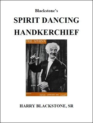 Spirit Dancing Handkerchief by Harry Blackstone