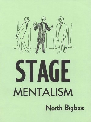 Stage Mentalism by North Bigbee