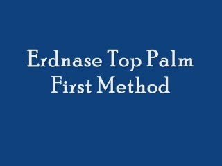 Erdnase Top Palm by Steven Youell