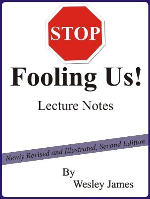 Stop Fooling Us! by Wesley James
