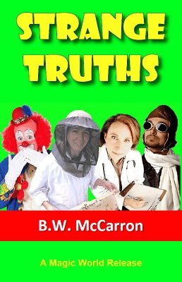 Strange Truths by B. W. McCarron