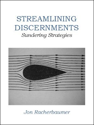 Streamlining Discernments by Jon Racherbaumer