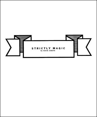 Strictly Magic by Eddie Joseph