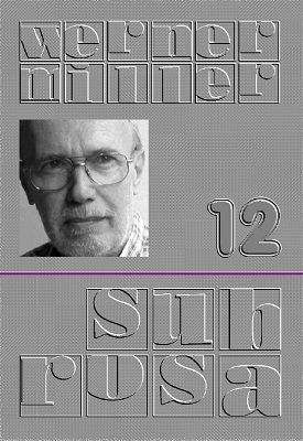 Sub Rosa 12 by Werner Miller
