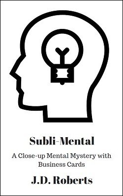 Subli-Mental by J. D. Roberts