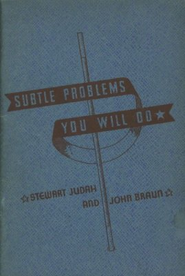 Subtle Problems You will Do by Stewart Judah & John Braun
