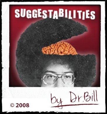Suggestabilities by Dr. Bill Cushman