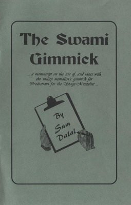 The Swami Gimmick by Sam Dalal