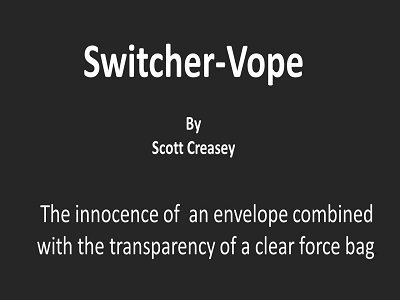 Switcher-Vope by Scott Creasey