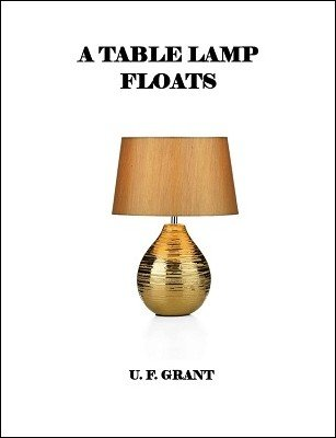A Table Lamp Floats by Ulysses Frederick Grant